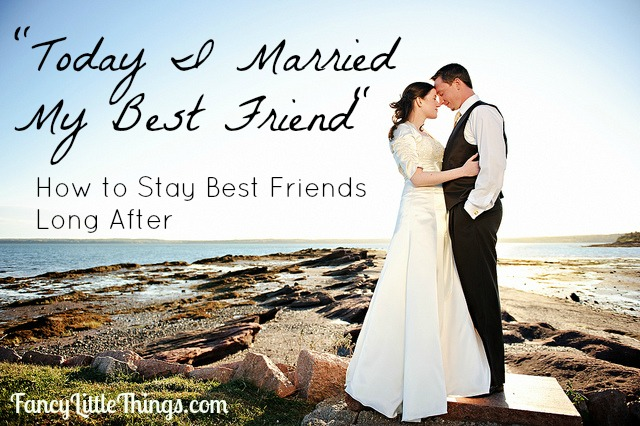 http://www.fancylittlethings.com/wp-content/uploads/2012/09/Married-Best-Friends.jpg