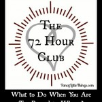 The 72 Hour Club Too Pooped