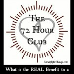 The 72 Hour Club Real Benefit