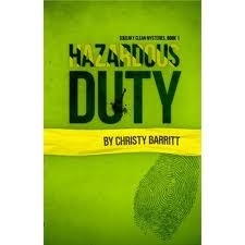 hazardous-duty-christy-barrett-christian-fiction-mystery