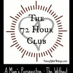 The 72 Hour Club Without